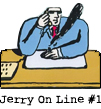 Jerry On Line #1